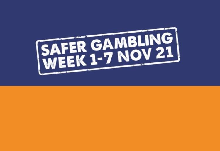 Safer Gambling Week 2021